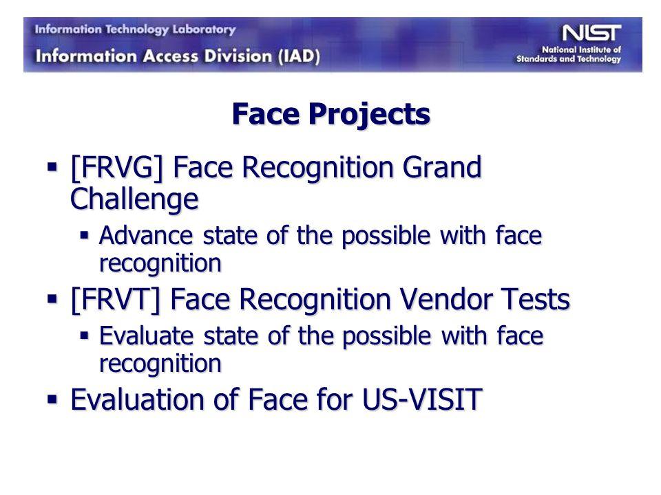[FRVG] Face Recognition Grand Challenge